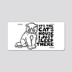 It's the Cat's House Aluminum License Plate