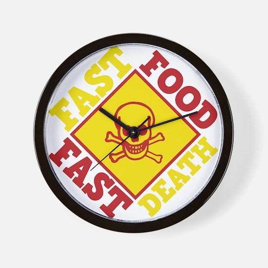 Fast Food Fast Death Wall Clock