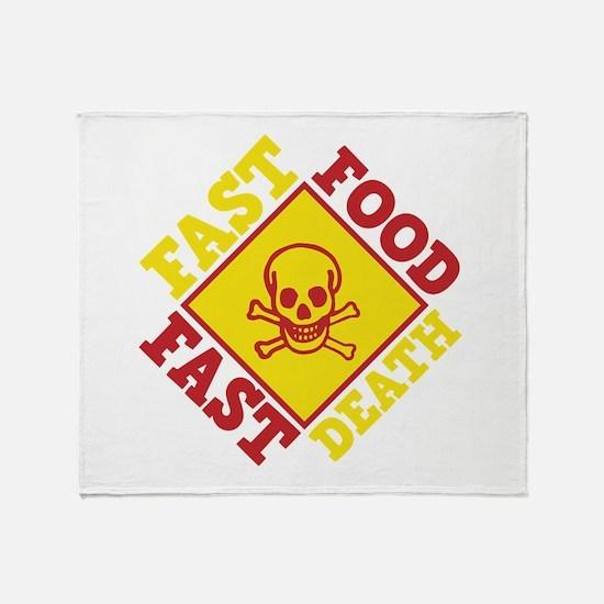 Fast Food Fast Death Throw Blanket