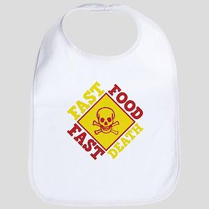 Fast Food Fast Death Bib