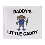 Daddy's Little Caddy (Girl) Throw Blanket