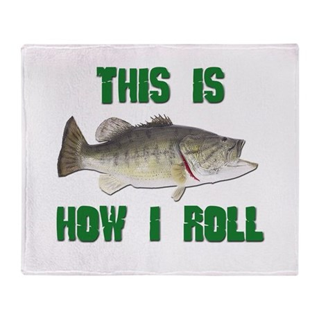 How I Roll Bass Fishing Throw Blanket