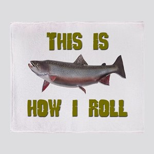 How I Roll Trout Fishing Throw Blanket