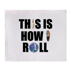 How I Roll Bowling Throw Blanket