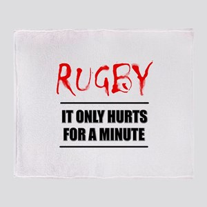 It Only Hurts 1 Rugby Throw Blanket