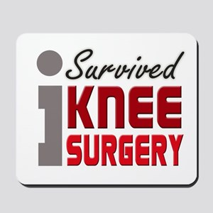 I Survived Knee Surgery Mousepad