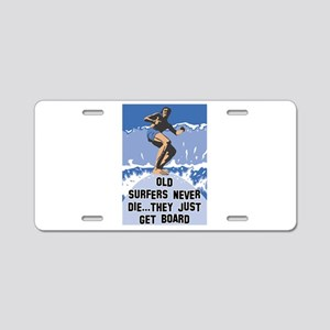 Old Surfers Never Die Aluminum License Plate
