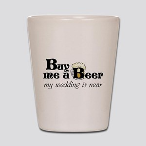 Buy Me A Beer Shot Glass
