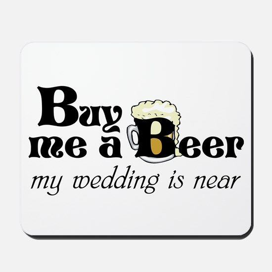 Buy Me A Beer Mousepad