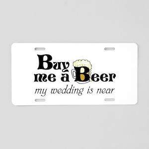Buy Me A Beer Aluminum License Plate