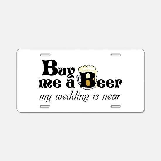 Buy Me A Beer Aluminum License Plate