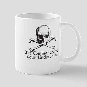 Ive Commandeered Your Underpa Mug