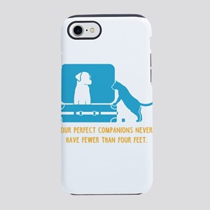 Our perfect companions never h iPhone 7 Tough Case