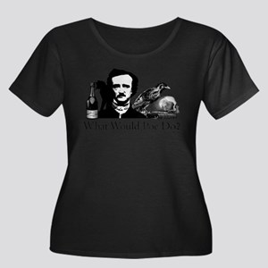 What Would Poe Do? Plus Size T-Shirt