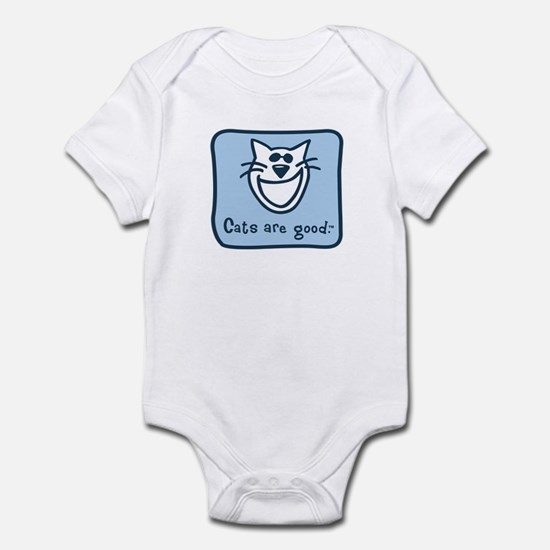 Cats are good. Infant Bodysuit
