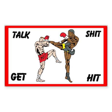 Talk Shit Get Hit Custom Sticker (Rectangle)