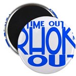 TIME OUT Magnet