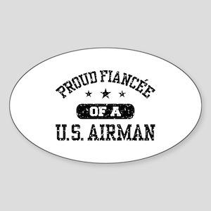 Proud Fiancee of a US Airman Sticker (Oval)