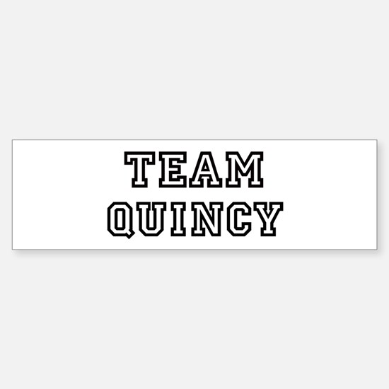 Team Quincy Bumper Bumper Bumper Sticker