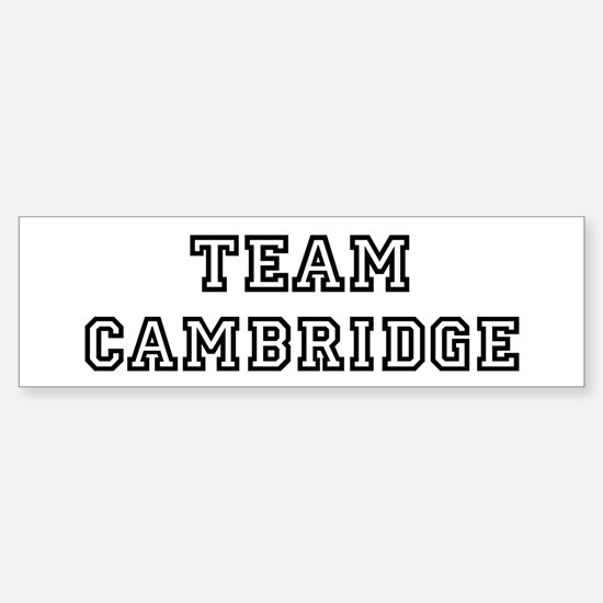 Team Cambridge Bumper Bumper Bumper Sticker