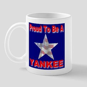 Proud To Be A Yankee Mug