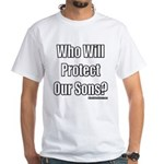 Our Sons 1 White T-Shirt