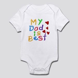 My Dad is Best Infant Bodysuit