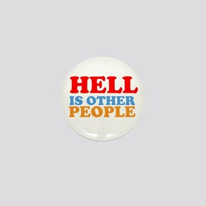 Hell Is Other People Mini Button