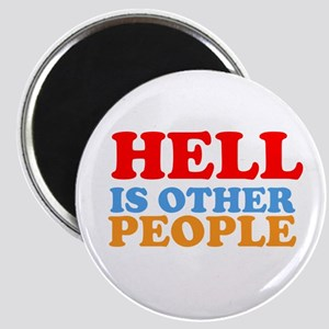 Hell Is Other People Magnet
