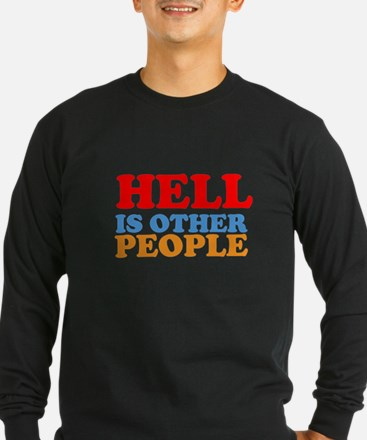 Hell Is Other People T
