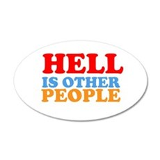 Hell Is Other People 22x14 Oval Wall Peel
