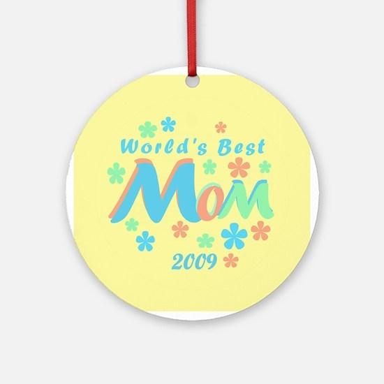 World's Best Mom 2009 Ornament (Round)