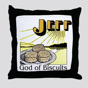Jeff, God of Biscuits Throw Pillow