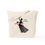 Wife Ranching Tote Bag