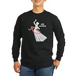 Wife Ranching Long Sleeve Dark T-Shirt