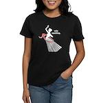 Wife Ranching Women's Dark T-Shirt