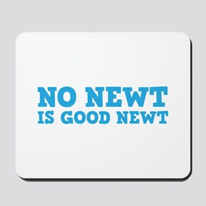 No Newt is Good Newt Mousepad
