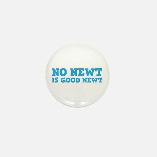 No Newt is Good Newt Mini Button