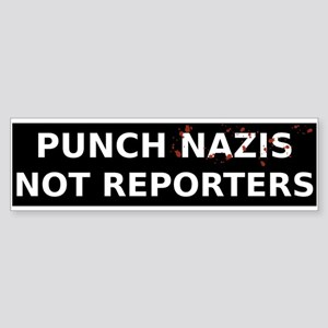 Punch Nazis Not Reporters White Tex Bumper Sticker