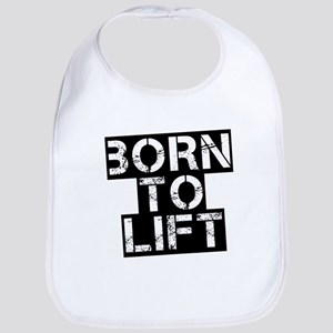 Born to Lift Bib