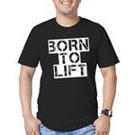Born to Lift Men's Fitted T-Shirt (dark)