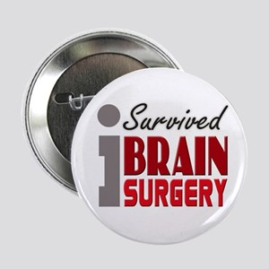 "Brain Surgery Survivor 2.25"" Button"