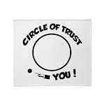 Circle of trust Throw Blanket