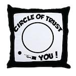 Circle of trust Throw Pillow