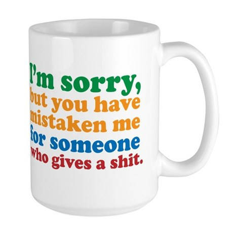 I Don't Care Large Mug