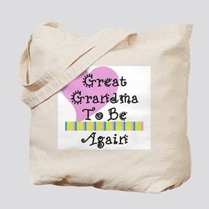 Great Grandma To Be Again Str Tote Bag