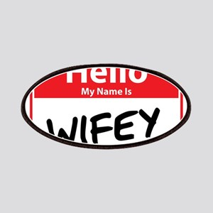 Hello My Name is Wifey Patches