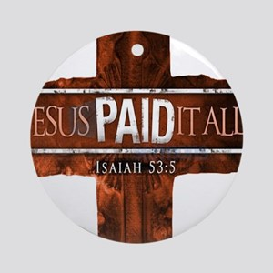 Jesus Paid In Full Ornament (Round)