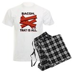 Bacon. That is All. Men's Light Pajamas
