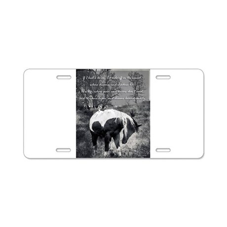 If I Had a Horse Aluminum License Plate